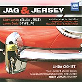 Jag & Jersey - Larsen, Reger, Lloyd, Francaix, etc / Cionitti, Dunham, et al