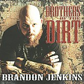Brandon Jenkins: Brothers of the Dirt