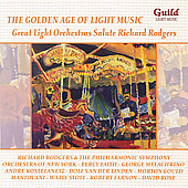 Richard Rodgers: The Golden Age of Light Music: Great Light Orchestras Salute Richard Rogers