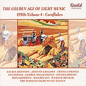 Various Artists: The Golden Age of Light Music: 1950s, Vol. 4 - Cornflakes