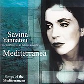 Savina Yannatou: Mediterranea: Songs of the Mediterranean