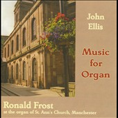 John Ellis: Music for Organ