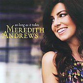 Meredith Andrews: As Long As It Takes
