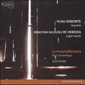 Rimonte: Requiem; De Heredia: Organ Works