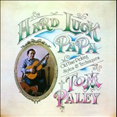 Tom Paley: Hard Luck Papa