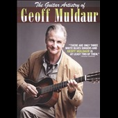 Geoff Muldaur: The  Guitar Artistry of Geoff Muldaur