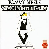 Original London Cast/Tommy Steele (UK): Singin' in the Rain [1984 Original Cast]