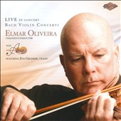 Bach: Violin Concerti / Oliveria