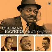 Coleman Hawkins: Hawk and His Confreres