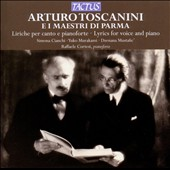 Arturo Toscanini e i Maestri di Parma: Liriche per canto e pianoforte