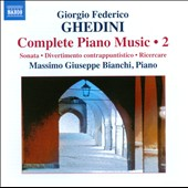 Ghedini: Complete Piano Music, Vol.  2