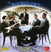 The Moonglows (US): Most of All: the Singles A's & B's *