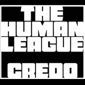 The Human League: Credo