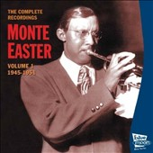 Monte Easter: Complete Recordings, Vol. 1: 1945-1951