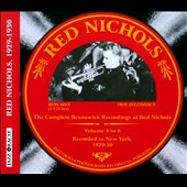 Red Nichols: The Complete Brunswick Sessions, Vols. 4-6 [Box]