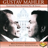 Mahler: Symphonies Nos. 3 & 10 / Gerard Schwarz, Wyn-Rogers, Stewart, Owens, Cowen