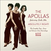 The Apollas: Absolutely Right!: The Complete Tiger, Loma and Warner Bros. Recordings