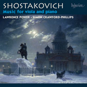 Shostakovich: Music for Viola & Piano / Lawrence Power; Simon Crawford-Phillips