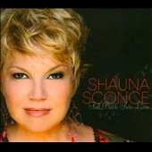 Shauna Sconce: Fall Back Into Love [Digipak]