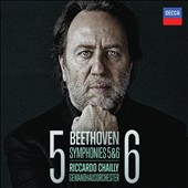 Beethoven: Symphonies Nos. 5 & 6 / Riccardo Chailly