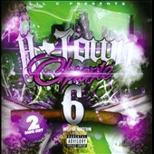 Lil C: H-Town Chronic, Vol. 6 [PA]
