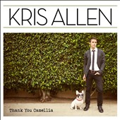 Kris Allen (American Idol): Thank You Camellia