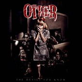 The Other (Horror Rock): The Devils You Know