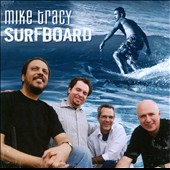 Mike Tracy: Surfboard *