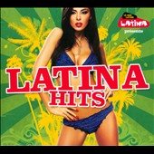 Various Artists: Latina Hits [Digipak]