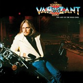 Johnny Van Zant Band: The Last of the Wild Ones