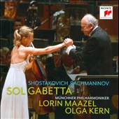 Shostakovich: Cello Concerto No. 1; Rachmaninov: Cello Sonata / Sol Gabetta, cello; Olga Kern, piano