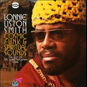 Lonnie Liston Smith: Cosmic Funk & Spiritual Sounds: The Best of the Flying Dutchman Years *