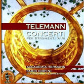 Telemann: Concertos for Various Instruments / Fabio Ciofini, Accademia Hermans