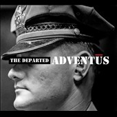 The Departed: Adventus [Digipak]