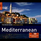 Various Artists: The Rough Guide to the Music of the Mediterranean [Digipak]