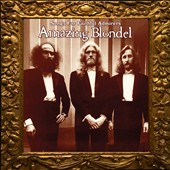 Amazing Blondel: Songs for Faithful Admirers