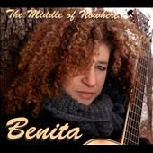 Benita: The Middle of Nowhere [Digipak]