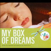 David Kisor: My Box Of Dreams: Songs for Naptime and Bedtime [Digipak]