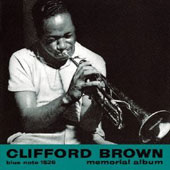 Clifford Brown (Jazz): Memorial Album [Bonus Track] [Remastered]