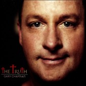 Gary Chapman (Gospel): The  Truth *