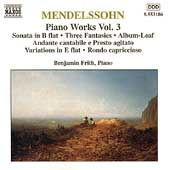 Mendelssohn: Piano Works Vol 3 / Benjamin Frith