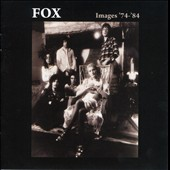 Fox: Images 1974-1984 [Deluxe Edition]