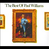 Paul Williams (Singer/Songwriter): The Best of Paul Williams [Digipak]