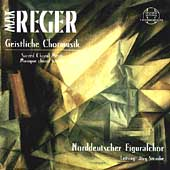 Reger: Choral Music / Straube, North German Figuralchor