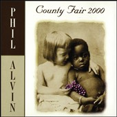 Phil Alvin: County Fair 2000 *