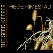 Hege Rimestad: Seed Keeper: A Musical Tribute to the Farmers of India [Digipak]