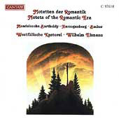 Motets of the Romantic Era: Mendelssohn, Herzogenberg, Becker et al. / Westfalische Kantorei