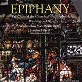 Epiphany - Music for chorus by Weaver, Chavez-Mélo, Filsell, Luther, Leighton, Averitt, Copeland / Choir of the Church of the Epiphany