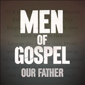 Various Artists: Men of Gospel Our Father