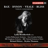 British Violin Concertos - Concertos by Arnold Bax, George Dyson, John Veale & Arthur Bliss / Lydia Mordkovitch, violin